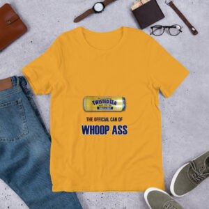 Twisted Tea - The Official Can of Whoop Ass T-shirt