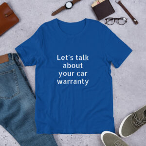 Car warranty t-shirt