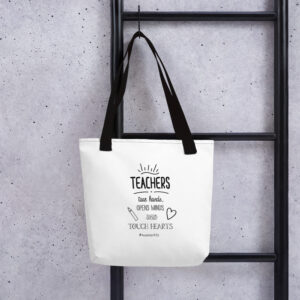 Teachers Touch Hearts Tote Bag