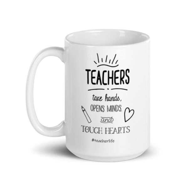 Teachers Touch Hearts Coffee Mug